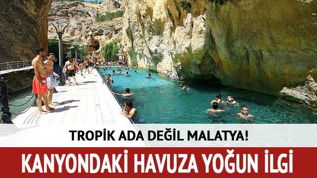 Tropik ada değil Malatya! Kanyonun ortasındaki havuza yoğun ilgi