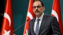 İbrahim Kalın: Referandum iptal edilmezse ciddi sonuçları olur