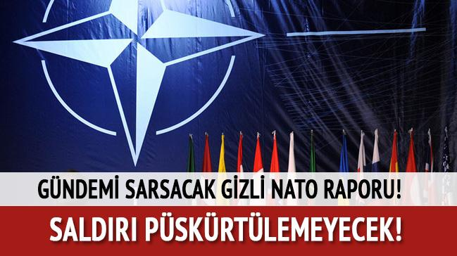 Gündemi sarsacak gizli NATO raporu: Saldırı püskürtülemeyecek