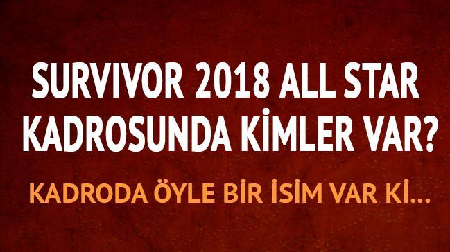 2018 Survivor kadrosu Survivor fragmanı izle Survivor 2018 All star kadro kimler var?