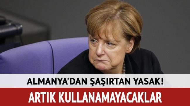 Almanya'dan şaşırtan yasak!