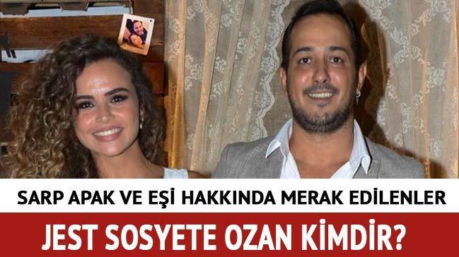 Jet Sosyete Ozan kimdir? Sarp Apak kaç yaşında, eşi Bengisu Özdemir kimdir?