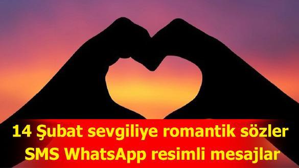 14 Şubat sevgiliye romantik sözler - 14 Şubat SMS WhatsApp resimli mesajlar