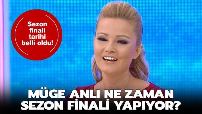"""Müge Anlı 2019 sezon finali ne zaman"""" 2019 Müge Anlı sezon finali tarihi"""