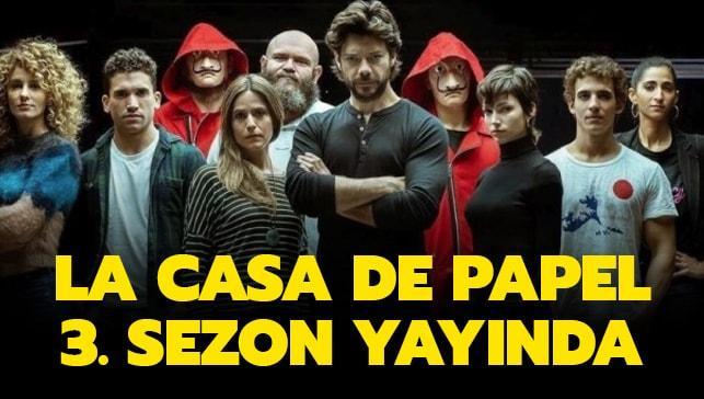 "La Casa De Papel 3. Sezon nereden, nasıl izlenir"" La Casa De Papel 3. Sezon Netflix'te"