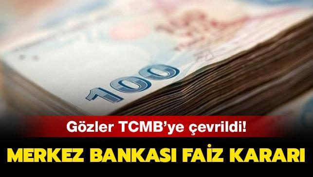 Merkez Bankası faiz toplantısı kararı açıklandı!