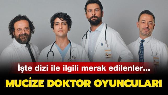 """Mucize Doktor oyuncuları kimdir, konusu ne"""" Mucize Doktor ne zaman, hangi gün yayınlanıyor"""""""