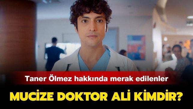 """Mucize Doktor oyuncuları Ali kimdir, kaç yaşında"""" Taner Ölmez kimdir, nereli"""""""