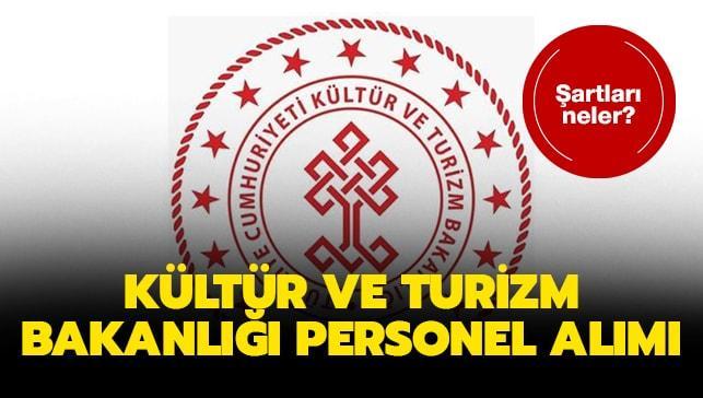 Kültür ve Turizm Bakanlığı personel alımı yapıyor!