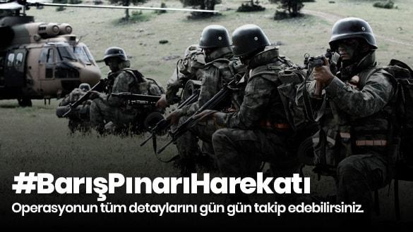 Barış Pınarı Harekatı'nda son dakika gelişmeleri
