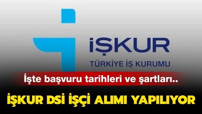 """DSİ personel alımı başvuruları bitti mi"""""""