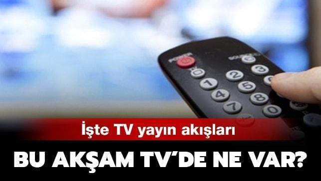 İşte pazar akşamı TV yayın akışı