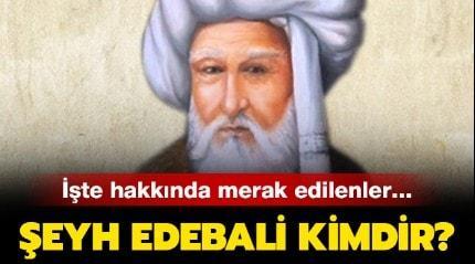 Kuruluş Osman Şeyh Edebali tarihteki önemi nedir? Şeyh Edebali kimdir, nereli?