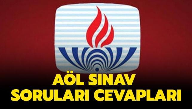 """AÖL sınav soruları cevapları 2019 açıklandı mı"""""""