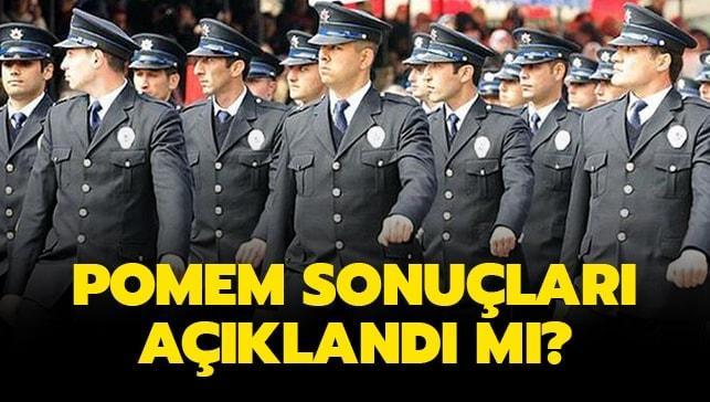 POMEM sonuçları için gözler Polis Akademisinde..