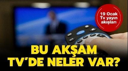 Bugün televizyonda hangi diziler var? 19 Ocak Pazar Star Tv, Kanal D, ATV, FOV Tv yayın akışları