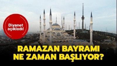 Ramazan Bayramı başlangıcı hangi tarihte? Ramazan Bayramı 2020 ne zaman başlıyor?