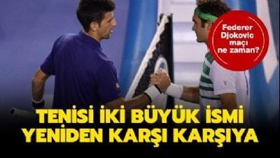 Federer Djokovic maçı ne zaman, saat kaçta? Roger Federer Djokovic maçı hangi kanalda?