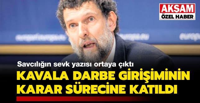 Savcılığın Osman Kavala sevk yazısı ortaya çıktı