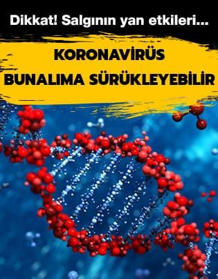 Koronavirüs korkusu bunalıma sürükleyebilir