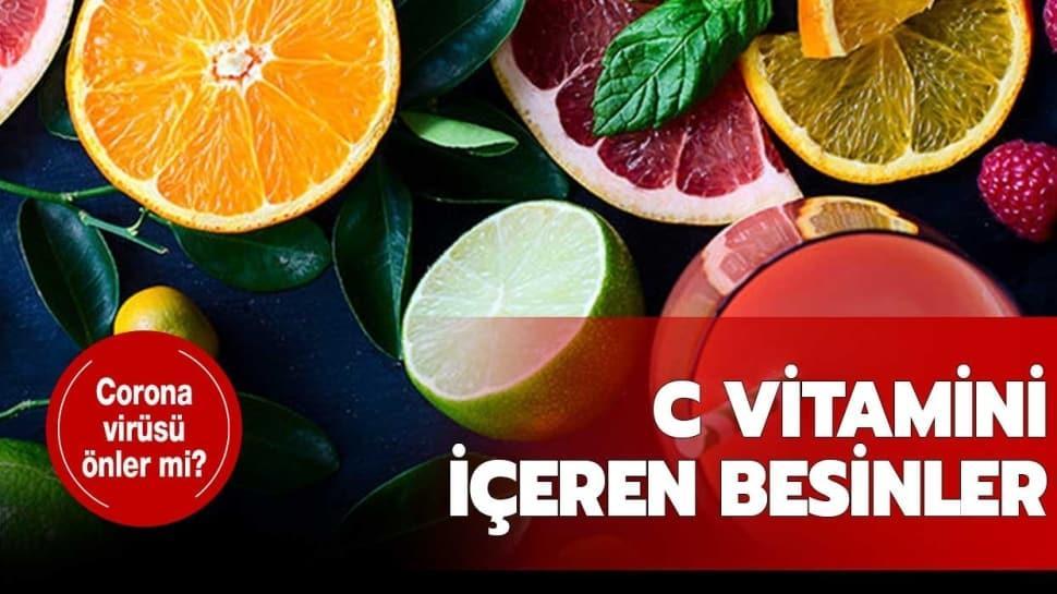 C vitamini içeren meyveler hangileri? C vitamini corona virüsü önler mi?
