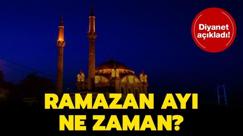 Ramazan başlangıç tarihi..