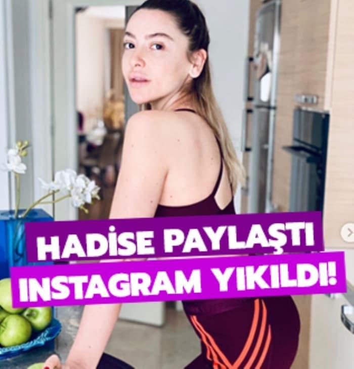 Hadise paylaştı Instagram yıkıldı!