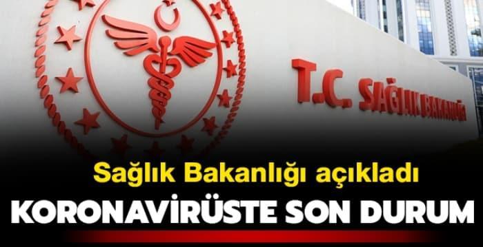 Sağlık Bakanlığı açıkladı... Türkiye'de koronavirüste son durum
