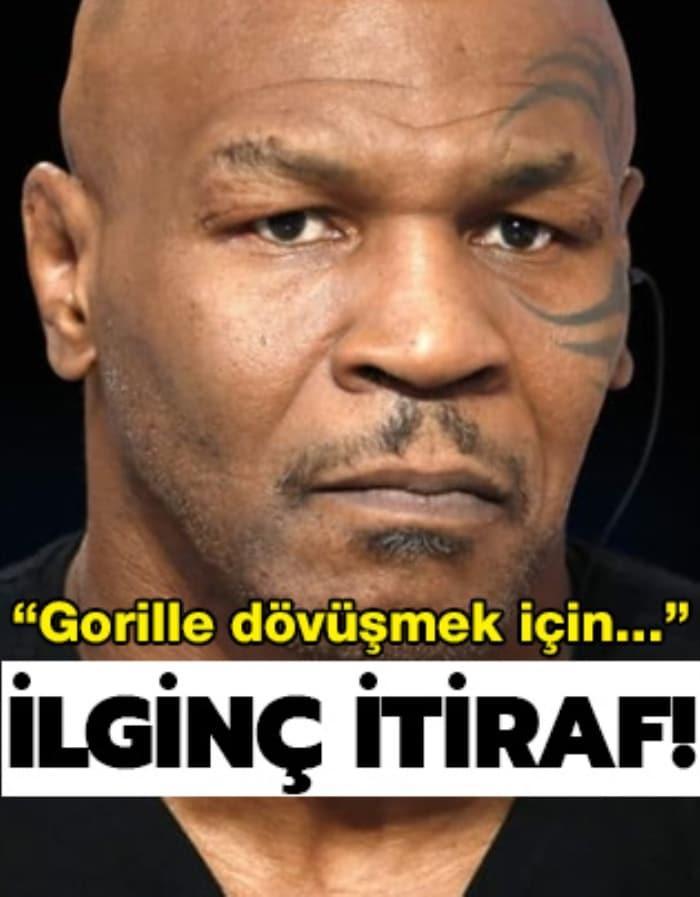 Mike Tyson'dan ilginç goril itirafı