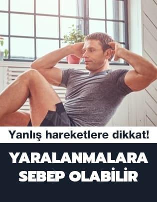 Evde egzersiz yaparken sağlığınızdan olmayın!
