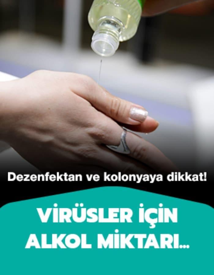Dezenfektanlar ve kolonyadaki alkol miktarı ne kadar olmalıdır?