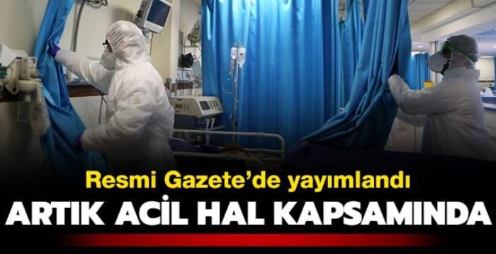 Resmi Gazete'de yayımlandı: Koronavirüs vakalarının tedavisi acil hal kapsamına alındı