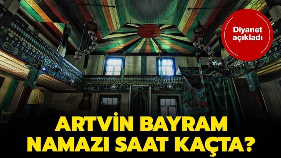 """Artvin Ramazan Bayramı namazı ve kuşluk vakti 2020! Artvin bayram namazı saat kaçta"""""""