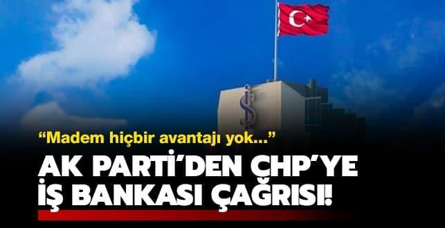 AK Parti'den CHP'ye İş Bankası çağrısı: Kendiniz çözün
