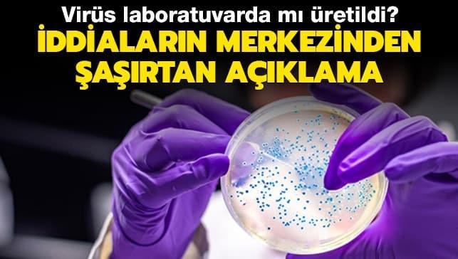 Virüs laboratuvarda mı üretildi? İddiaların merkezinden şaşırtan açıklama
