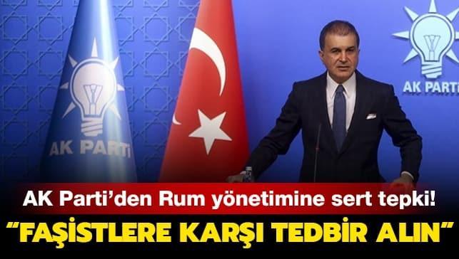 AK Parti Sözcüsü Çelik'ten Rum yönetimine tepki: Failleri bir an evvel bulun