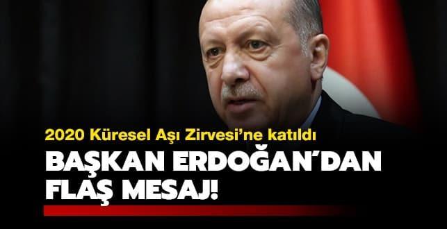 Başkan Erdoğan'dan flaş mesaj!