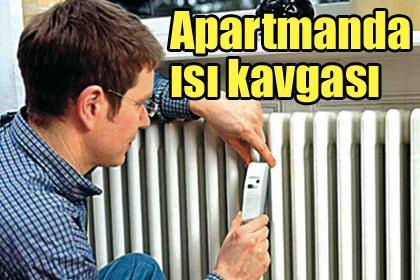 Apartmanda ısı kavgası